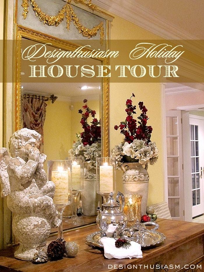 Designthusiasm - Holiday House Tour