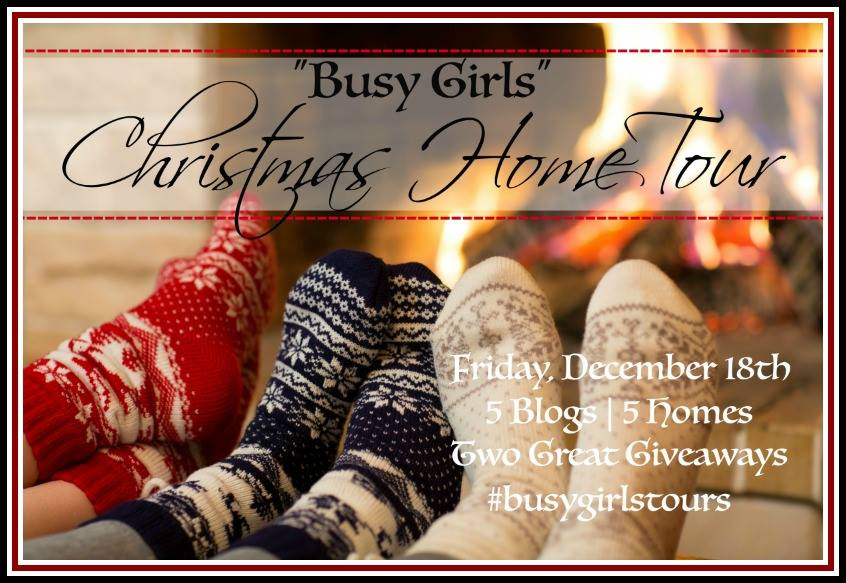 Busy Girls Holiday Home Tour