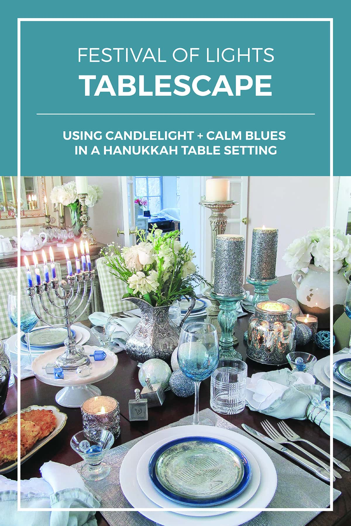 Festival of Lights Hanukkah Table Setting