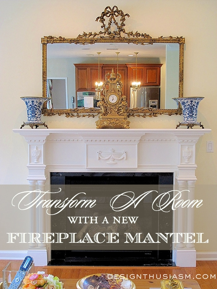 Transforming a Fireplace Mantel - Designthusiasm.com