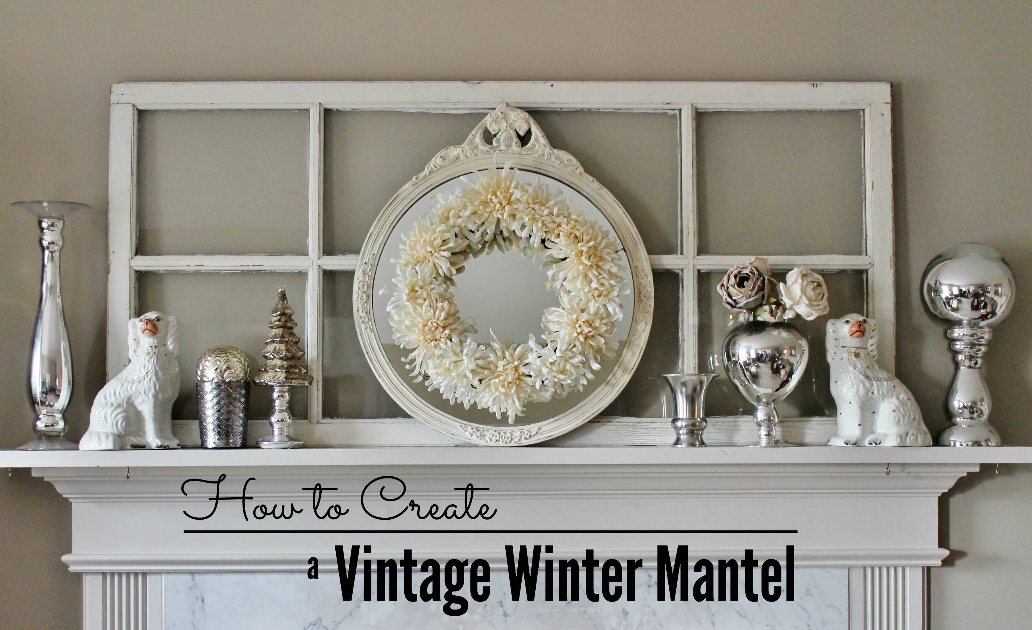 SIOMT Feature - vintage-winter-mantel-1