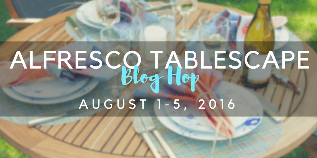 alfresco tablescape blog hop summer 2016