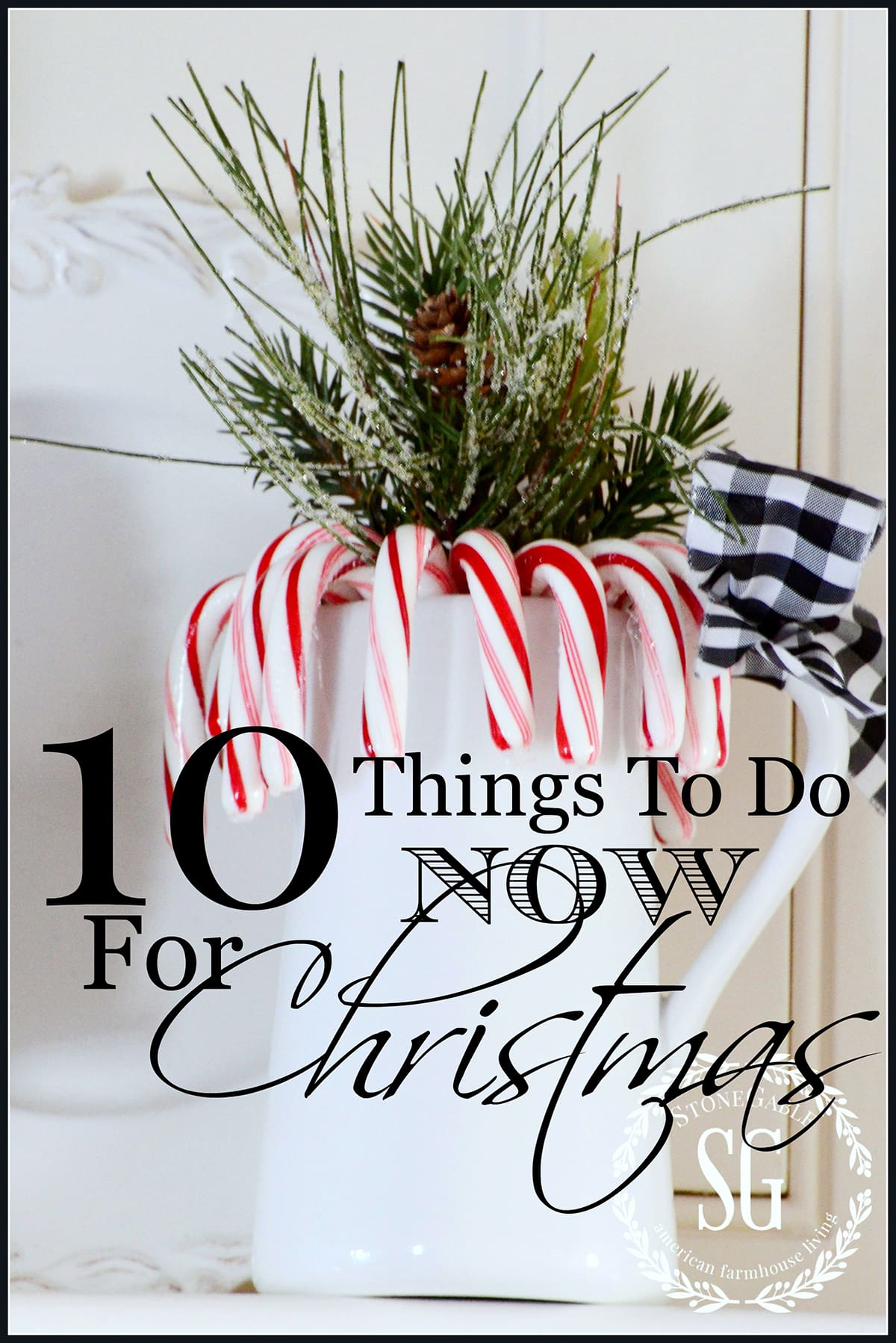 10-things-to-do-now-for-christmas-get-a-head-start-stonegableblog-com