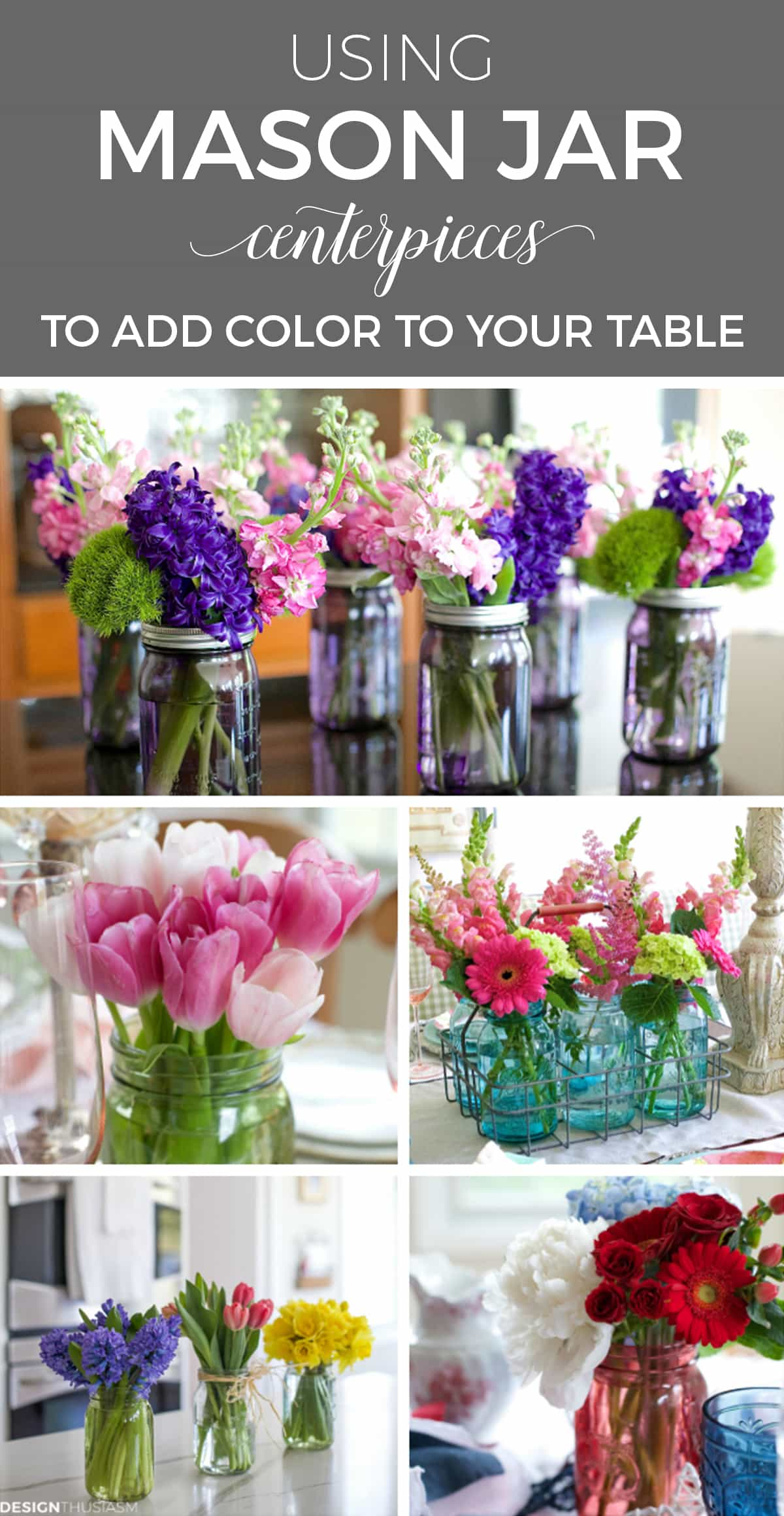 Using Mason Jar Centerpieces to Add Color to Your Table Settings