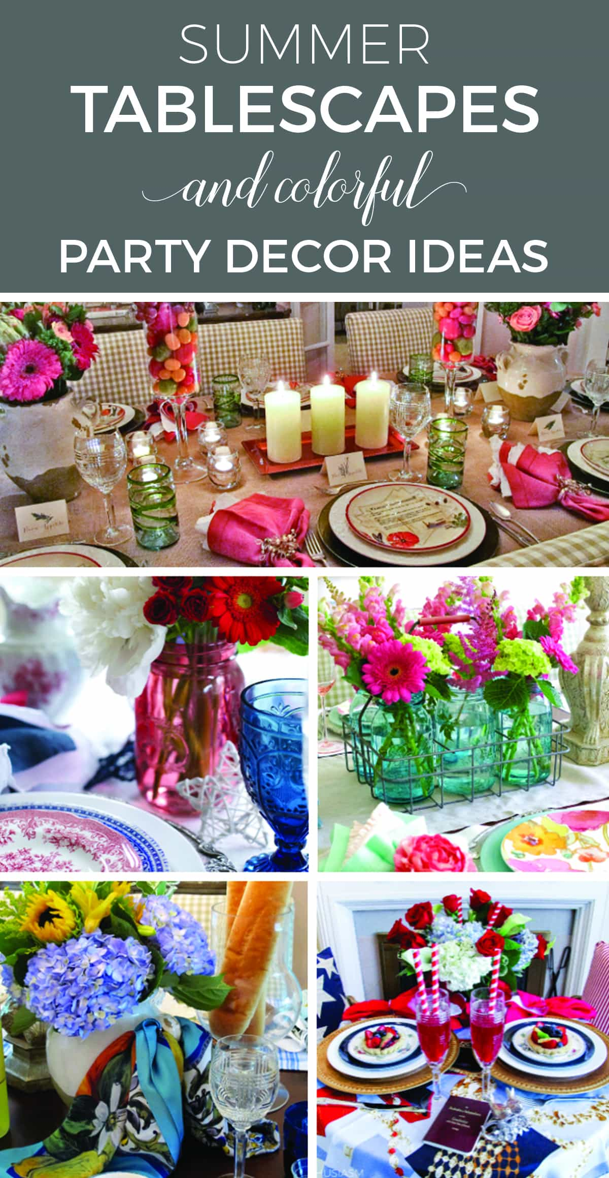 Summer Party Decorations: 6 Colorful Tablescape Ideas - designthusiasm.com