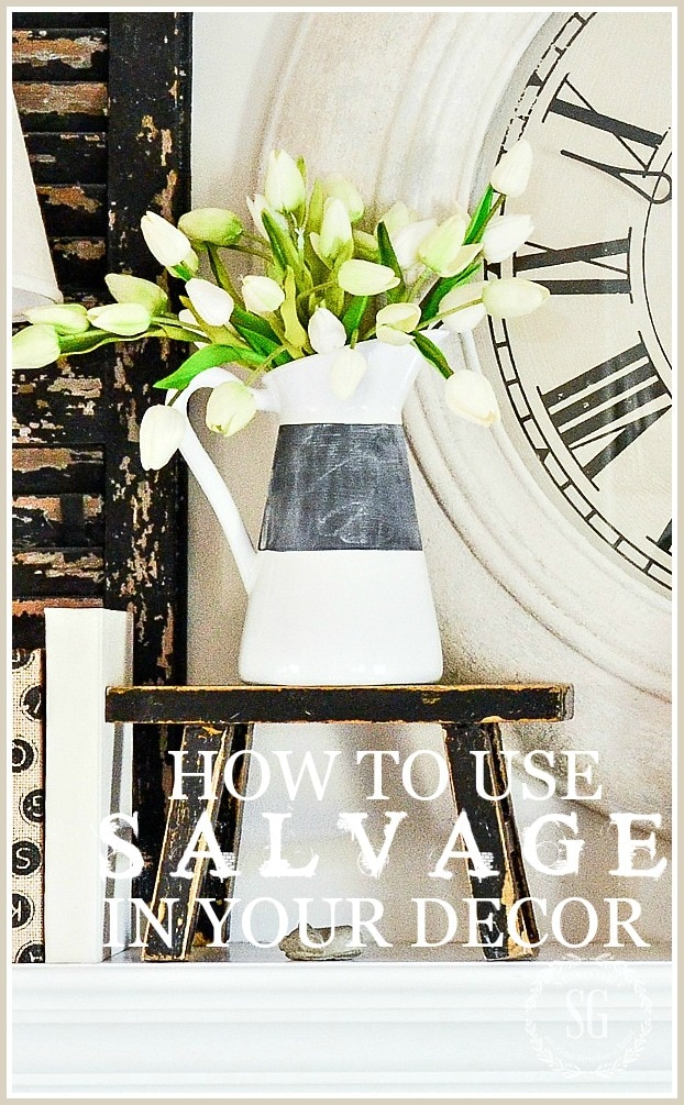 HOW TO USE SALVAGE IN YOUR HOME-TITLE PAGE-Stonegableblowall art-g.com