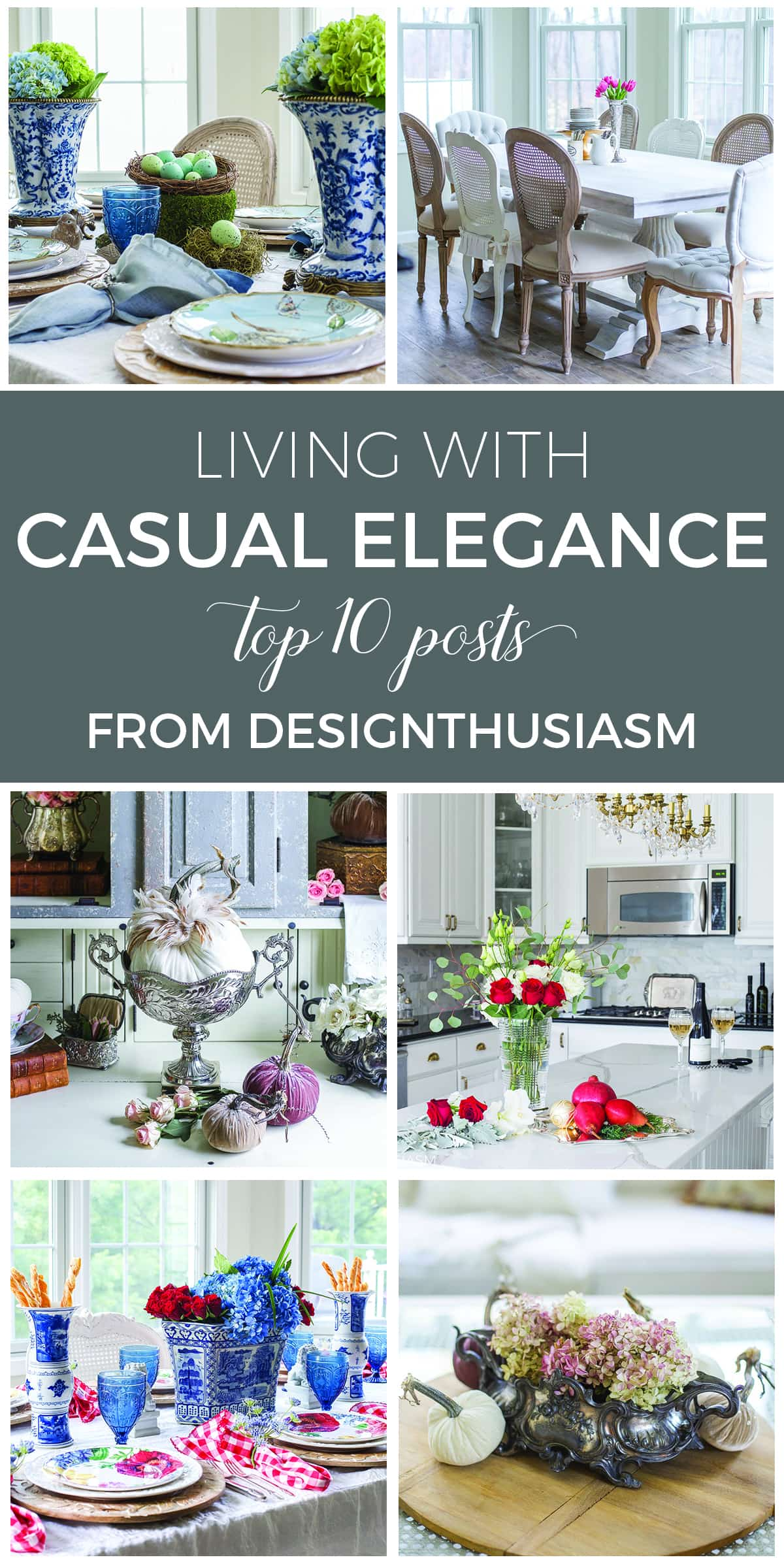 Living with Casual Elegance - Top 10 Posts of 2017 - designthusiasm.com
