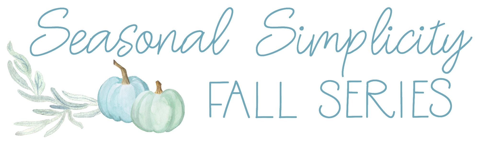 Fall-Seasonal-Simplicity-Series-graphic