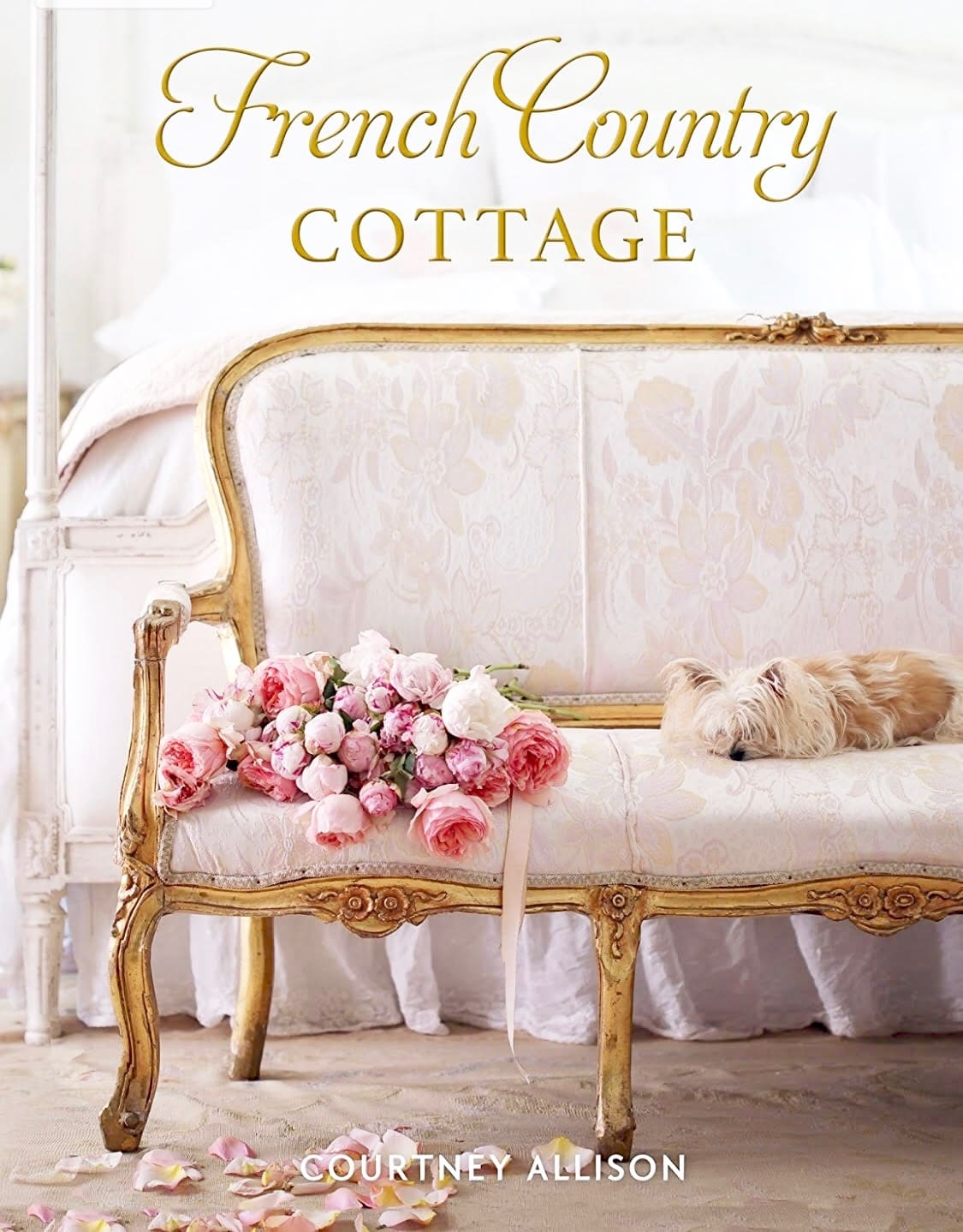 French Country Cottage: An Exquisite New Book About a Breathtaking French Cottage
