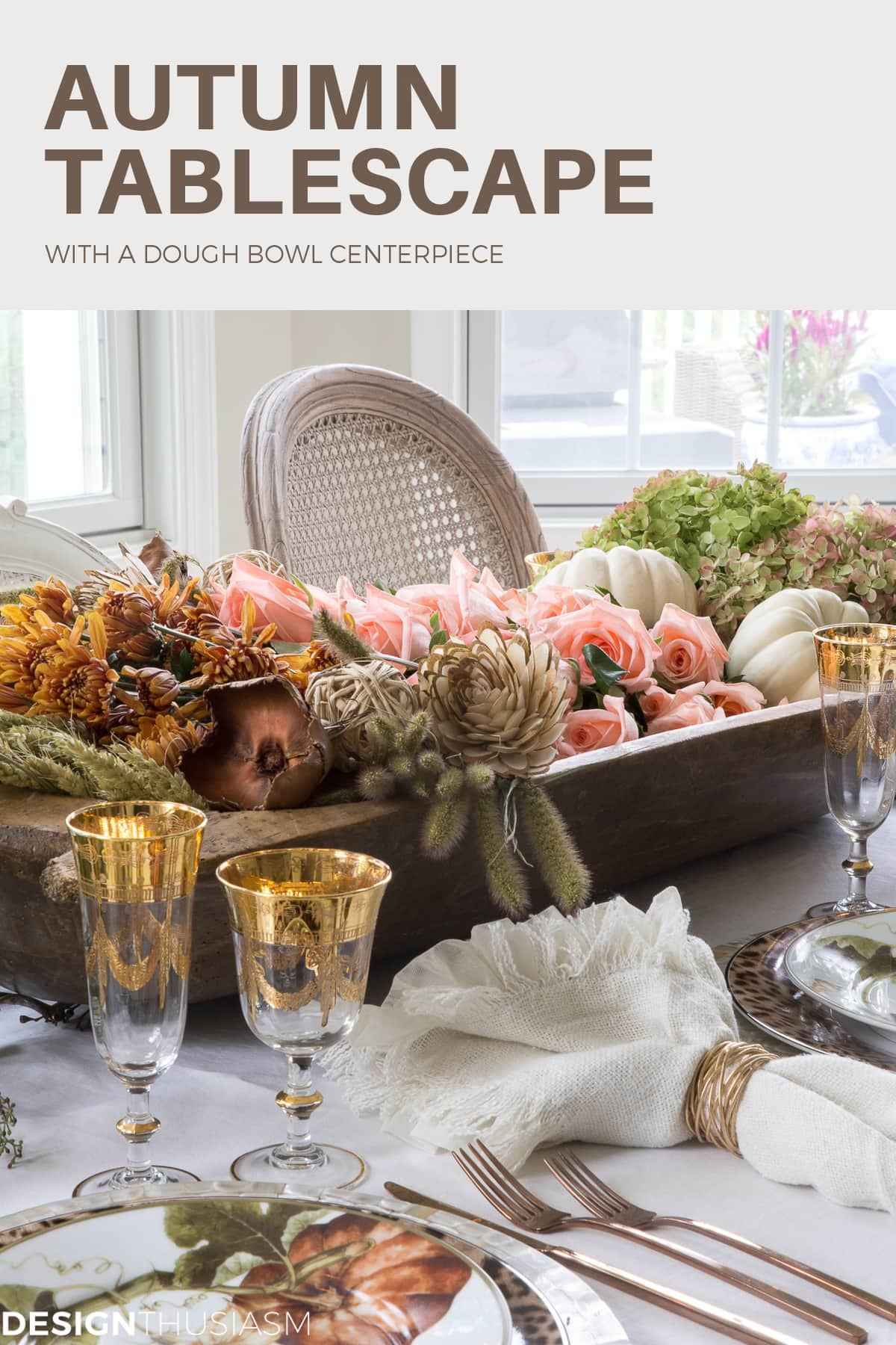 Thanksgiving tablescape with a dough bowl centerpiece