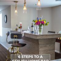 Home Bar Ideas: 6 Steps to an Elegant Basement Bar