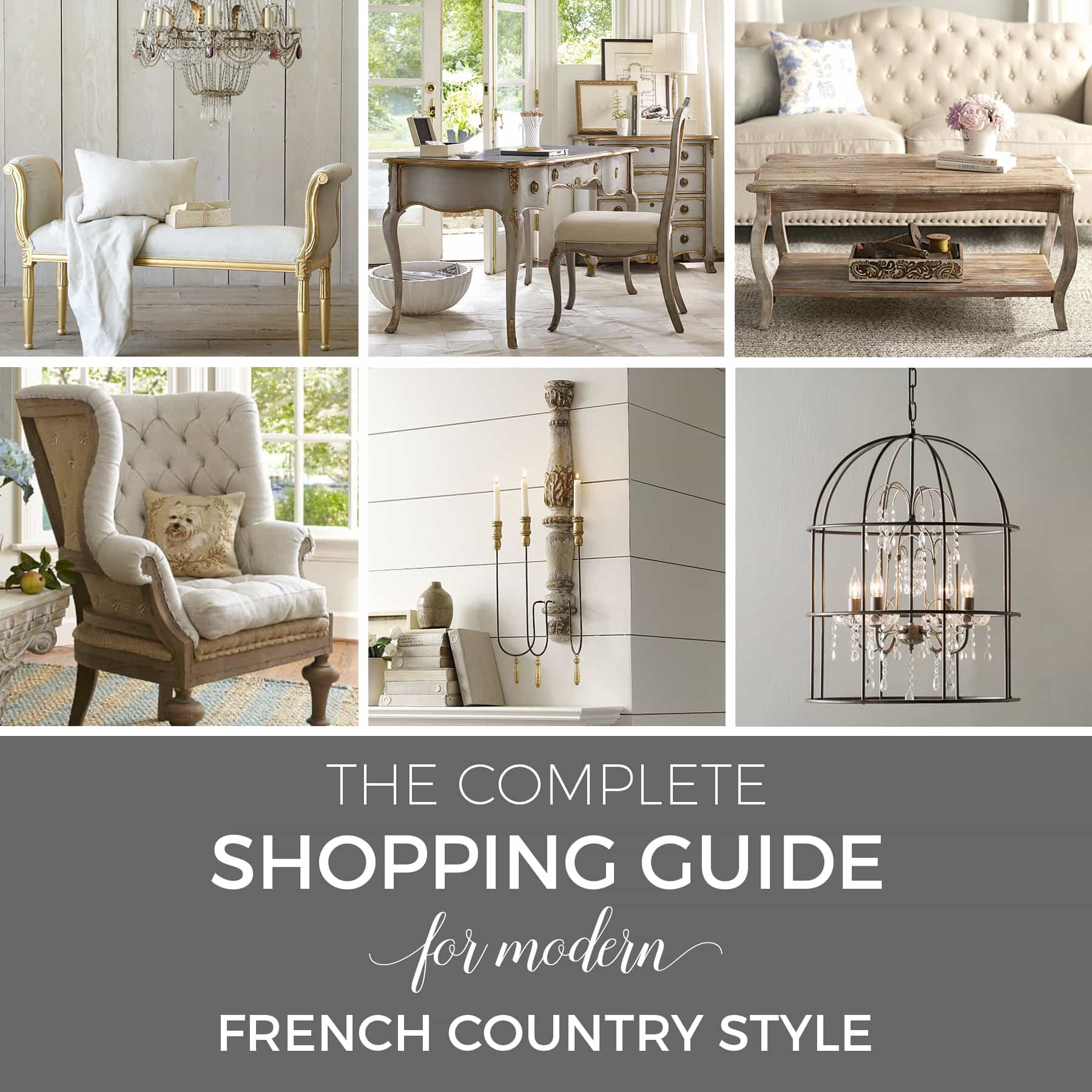 The complete shopping guide for modern French Country style