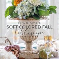 soft colors fall table decor