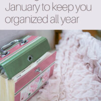 10 Things to Do in January to Keep You Organized All Year