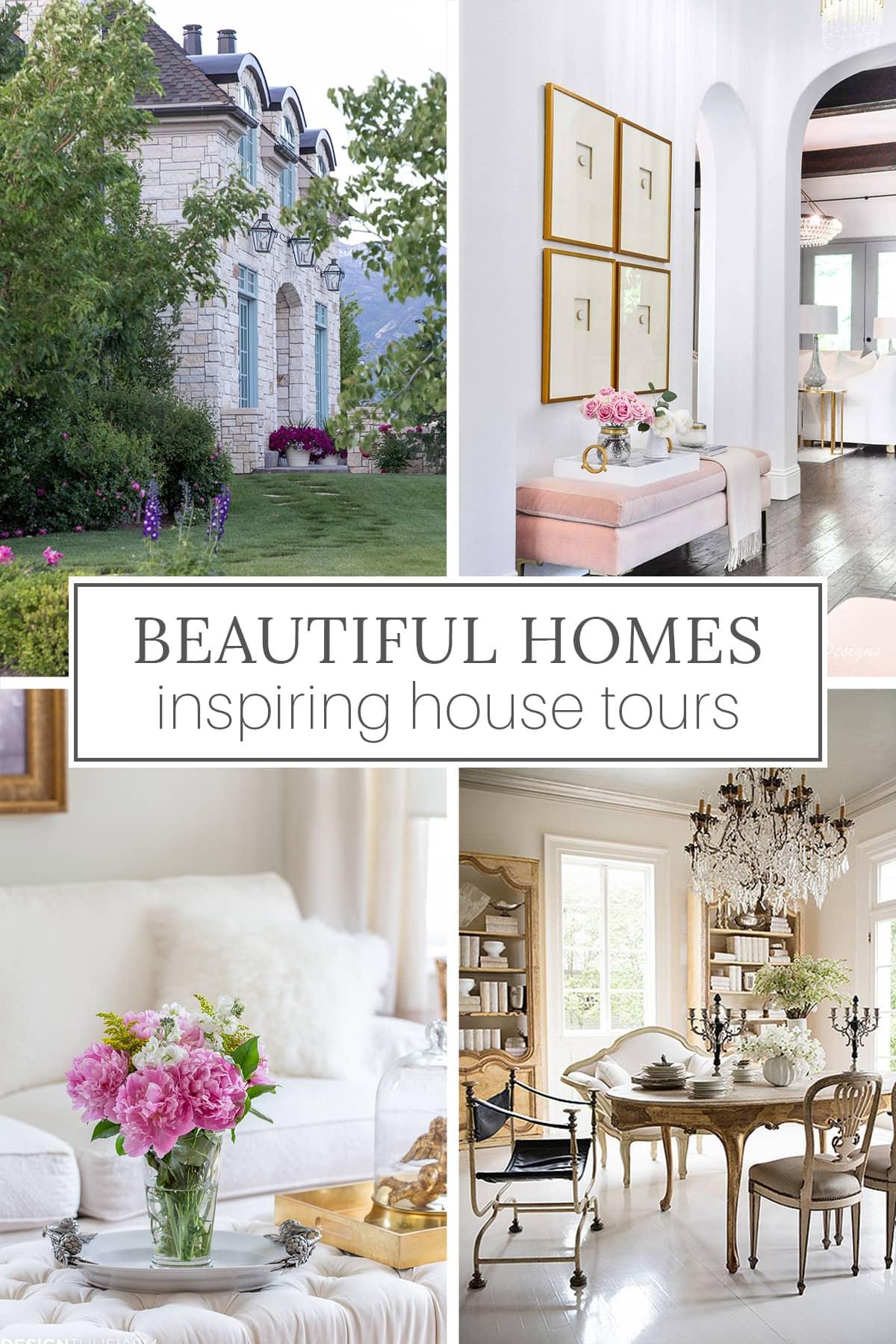 beautiful homes inspiring house tours