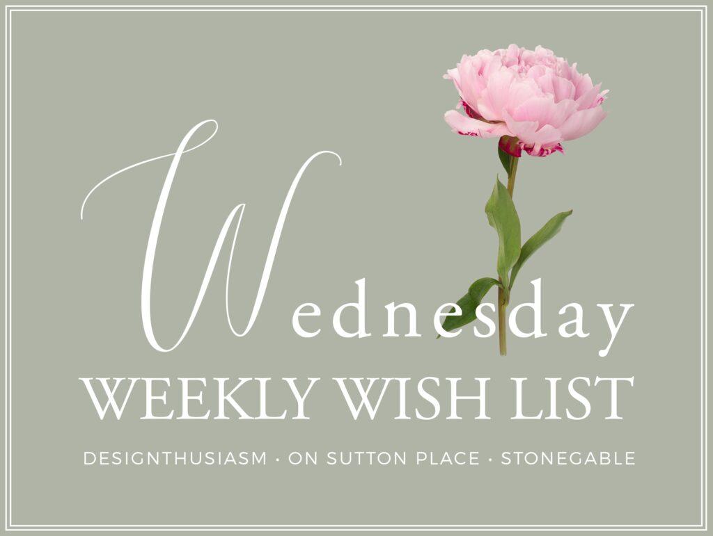 Wednesday Weekly Wishlist